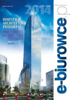 INVESTMENTS ARCHITECTURE PRODUCTS - Polish Office Market 2014