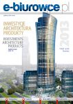 INVESTMENTS, ARCHITECTURE, PRODUCTS - Polish Office market in 2013