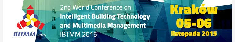 Intelligent Building Technologies & Multimedia Management - IBTMM 2015